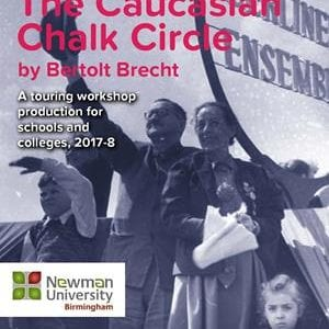 Newman Uni presents Brecht s Caucasian Chalk Circle