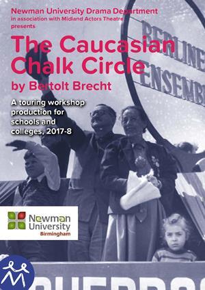 Newman Uni presents Brecht s Caucasian Chalk Circle